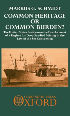Common Heritage or Common Burden?: The United States Position on the Development of a Regime for Deep Sea-Bed Mining in the Law of the Sea Convention Cover Image