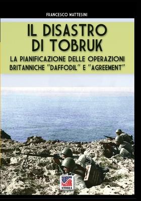 Il disastro di Tobruk (Storia #66) Cover Image