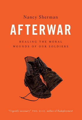 Afterwar: Healing the Moral Wounds of Our Soldiers Cover Image