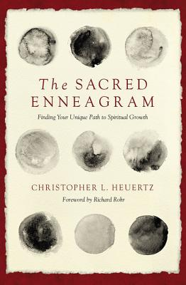 The Sacred Enneagram: Finding Your Unique Path to Spiritual Growth Cover Image