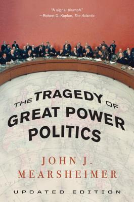 The Tragedy of Great Power Politics Cover Image