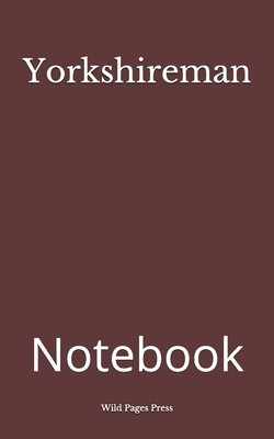 Yorkshireman: Notebook Cover Image