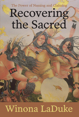 Recovering the Sacred: The Power of Naming and Claiming Cover Image