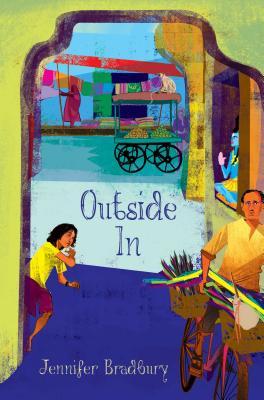 Outside In by Jennifer Bradbury