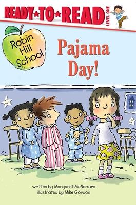 Pajama Day! (Robin Hill School) Cover Image