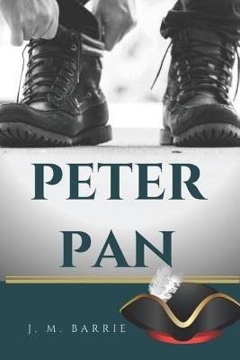 Peter Pan: A novel by J. M. Barrie on a free-spirited and mischievous young boy who can fly and never grows up Cover Image