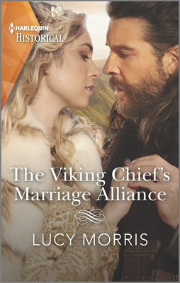 The Viking Chief's Marriage Alliance: A Dramatic and Emotional Viking Debut Cover Image