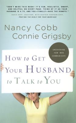 How to Get Your Husband to Talk to You Cover
