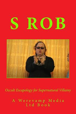 Occult Escapology for Supernatural Villainy Cover Image