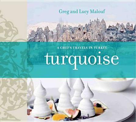 Turquoise: A Chef's Journey Through Turkey Cover Image