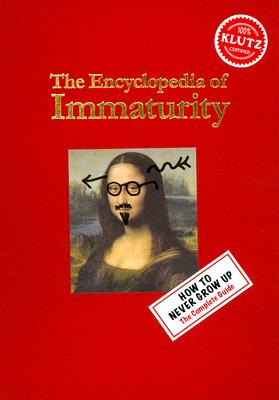 The Encyclopedia of Immaturity Cover