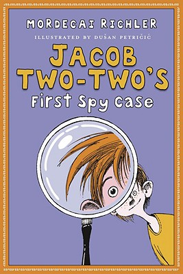 Jacob Two-Two's First Spy Case Cover Image