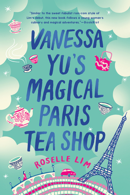 Vanessa Yu's Magical Paris Tea Shop Cover Image