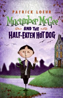 Mucumber Mcgee And The Half Eaten Hot Dog