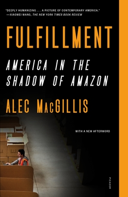 Fulfillment: America in the Shadow of Amazon Cover Image