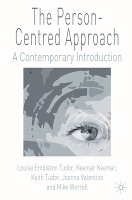 The Person-Centred Approach: A Contemporary Introduction Cover Image