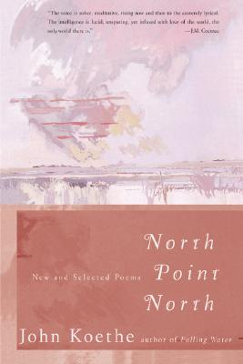 North Point North: New and Selected Poems Cover Image