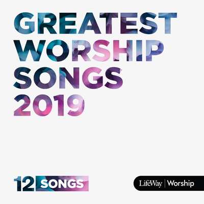 Greatest Worship Songs 2019 CD Cover Image