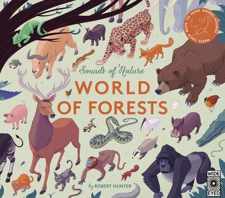Sounds of Nature: World of Forests: Press Each Note to Hear Animal Sounds Cover Image