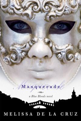 Cover for Masquerade (Blue Bloods, Vol. 2)