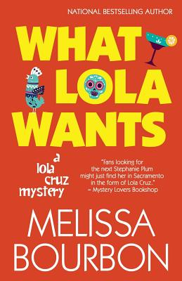 What Lola Wants (Lola Cruz Mystery #4) Cover Image