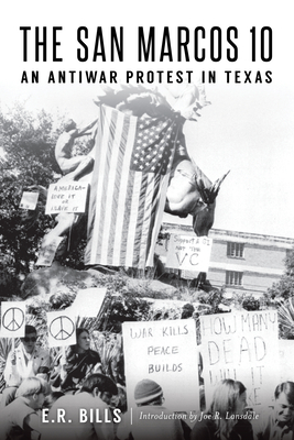 The San Marcos 10: An Antiwar Protest in Texas Cover Image