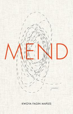 Mend: Poems (University Press of Kentucky New Poetry & Prose) Cover Image
