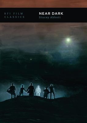 Near Dark (BFI Film Classics) Cover Image