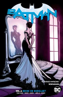 Batman Vol. 6: Bride or Burglar Cover Image