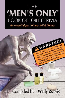 The 'Men's Only' Book of Toilet Trivia Cover