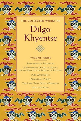 The Collected Works of Dilgo Khyentse, Volume Three Cover