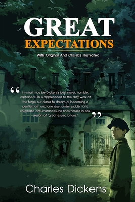 Great Expectations: Complete With Original And Classics Illustrated Cover Image