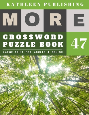 Crossword Puzzles Large Print: Crossword Variety - More Large Print - Hours of brain-boosting entertainment for adults and kids - forest garden desig Cover Image