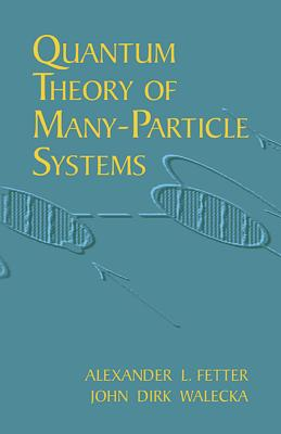 Quantum Theory of Many-Particle Systems (Dover Books on Physics) Cover Image