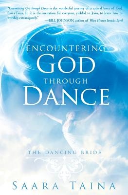 Encountering God Through Dance: The Dancing Bride Cover Image