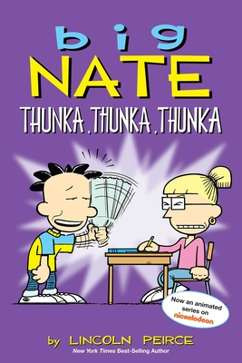 Big Nate: Thunka, Thunka, Thunka Cover Image