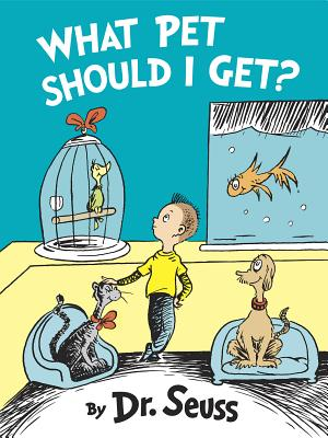 What Pet Should I Get? (Classic Seuss) Cover Image