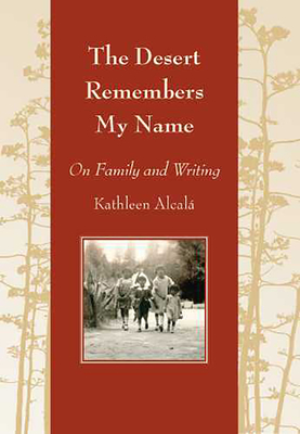 Cover for The Desert Remembers My Name