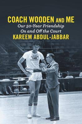 Coach Wooden and Me: Our 50-Year Friendship on and Off the Court Cover Image