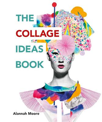 The Collage Ideas Book Cover Image