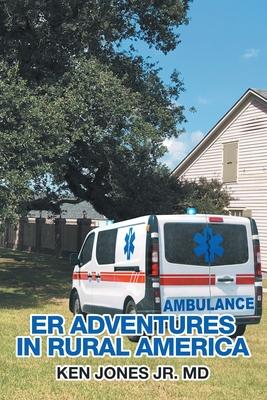 Er Adventures in Rural America Cover Image