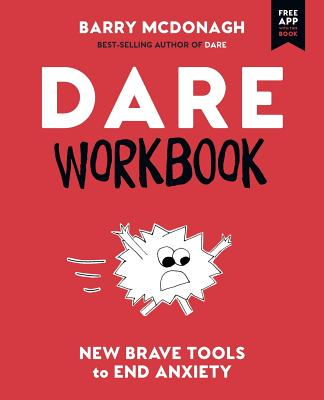 DARE Workbook: New Brave Tools to End Anxiety Cover Image