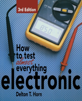 Cover for How to Test Almost Anything Electronic