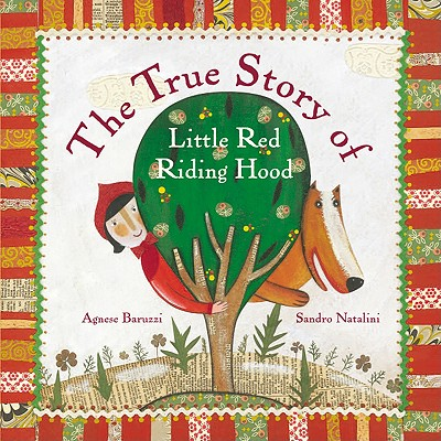 The True Story of Little Red Riding Hood Cover