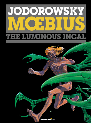 The Incal #2: The Luminous Incal: Coffee Table Book (Limited) Cover Image