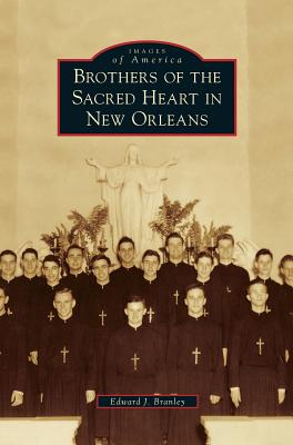 Brothers of the Sacred Heart in New Orleans Cover Image