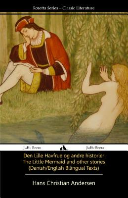 The Little Mermaid and Other Stories (Danish/English Texts) Cover Image