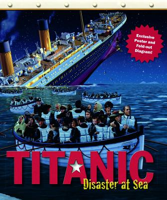 Titanic: Disaster at Sea [With Poster] Cover Image