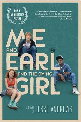 Me and Earl and the Dying Girl (Movie Tie-in Edition) Cover Image