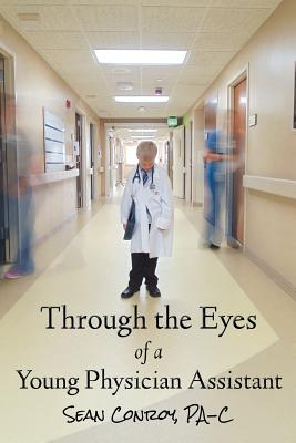 Through the Eyes of a Young Physician Assistant Cover Image